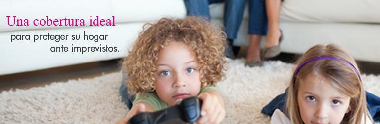 Una cobertura ideal para proteger su hogar ante imprevistos